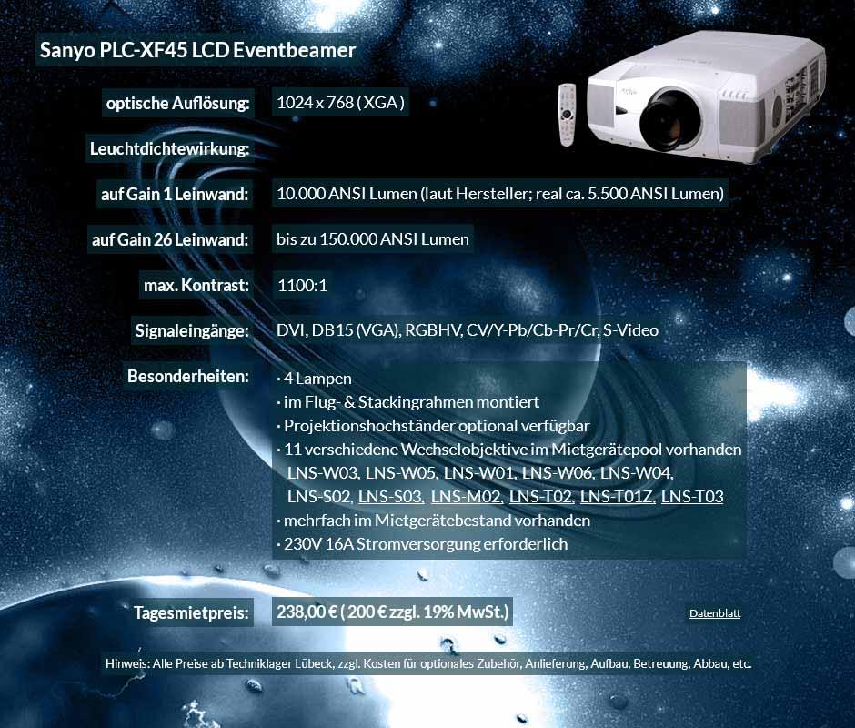 Mietangebot: 10.000 ANSI Lumen LCD XGA Eventbprojektor Sayno PLC XF 45 für 250 Eur zzgl. MwSt. inkl. Wechselobjektiv zur Auswahl LNS-W03, LNS-W05, LNS-W01, LNS-W06, LNS-W04, LNS-S02, LNS-S03, LNS-M01, LNS-M02, LNS-T02, LNS-T01